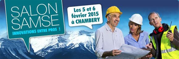 """Février 2015 » Participation au Salon """"Samse"""" les 5 et 6 Février 2015 au Parc des Expositions de Chambéry"""